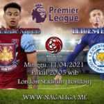 Prediksi Bola West Ham United vs Leicester City 11 April 2021
