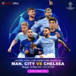 Prediksi Bola Manchester City vs Chelsea 30 Mei 2021