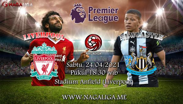 NagaLiga - Prediksi Bola Liverpool vs Newcastle United 24 April 2021, antara Liverpool vs Newcastle Unitedyang akan berlangsung diAnfield (Liverpool).