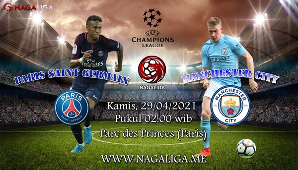 Prediksi Bola Paris Saint Germain vs Manchester City 29 April 2021, antaraParis Saint Germain vs Manchester Cityyang akan berlangsung diParc des Princes (Paris).